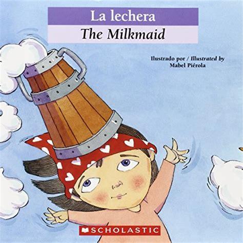 la lechera the 0439773776 libro la lechera the milkmaid di