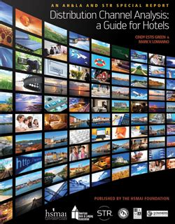 Distribution Channel Analysis by Distribution Channel Analysis A Guide For Hotels