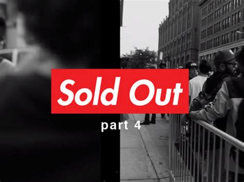 sold out store supreme episode 4 of complex s sold out the underground