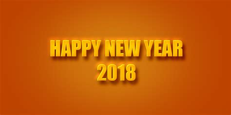 new year 2018 when does it start and end happy new year 2018 images new year hd