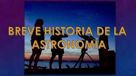breve historia de la 849967805x breve historia de la astronomia