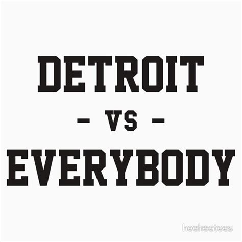 Sweater Black Detroit Vs Everybody quot detroit vs everybody quot t shirts hoodies by heeheetees redbubble