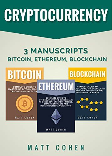 cryptocurrency 3 manuscripts bitcoin ethereum blockchain
