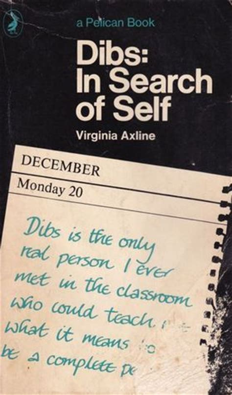 Dibs In Search Of Self Essay by Dibs In Search Of Self By Virginia Mae Axline Reviews Discussion Bookclubs Lists