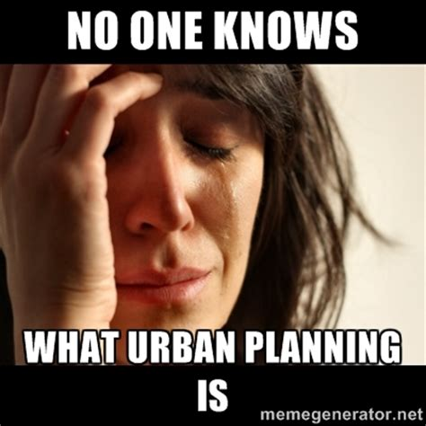 Meme Urban - urban planning memes image memes at relatably com
