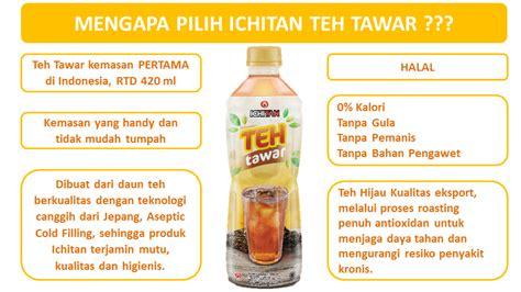 Teh Ichitan nikmati sejuta manfaat teh dalam sebotol ichitan teh tawar