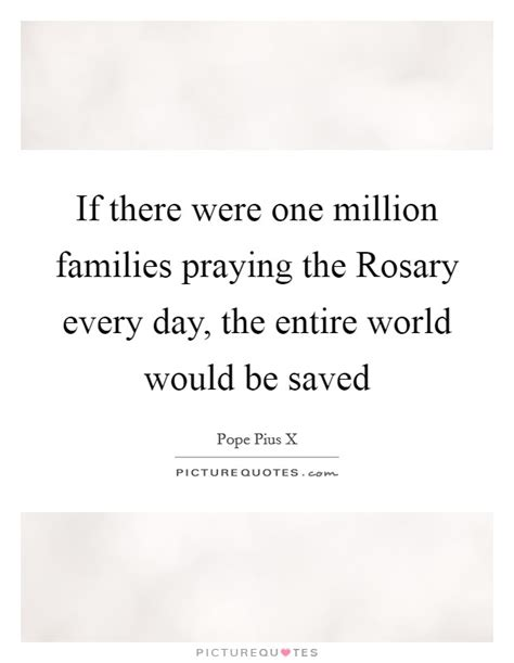 1 000 sayings about then if there were one million families praying the rosary
