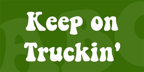 keep on truckin font 183 1001 fonts