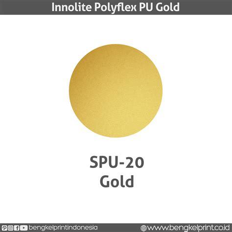 Innolite Polyflex Pu 1 jual innolite polyflex pu made in korea bengkel print indonesia