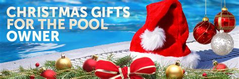 christmas gifts for the pool owner