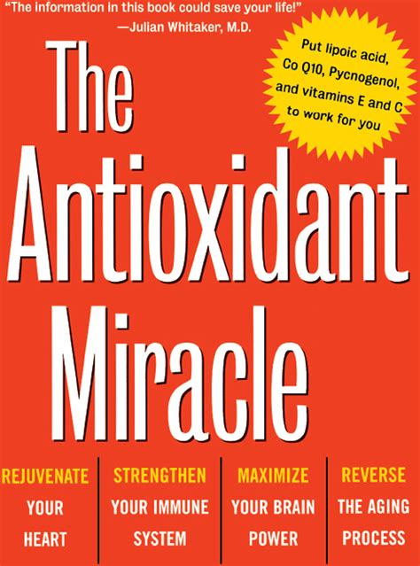 The Antioxidant Miracle By Lester Packer And Carol Colman