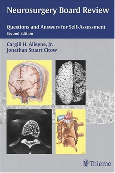 neurosurgery board review questions  answers   assessment  edition medical