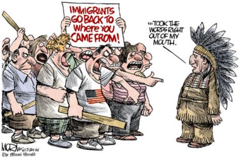 cartoons on native americans of central and south america 15 humorous memes and cartoons on immigration reform