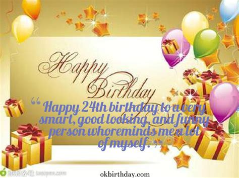 My 24th Birthday Quotes Happy 24th Birthday Quotes Quotesgram