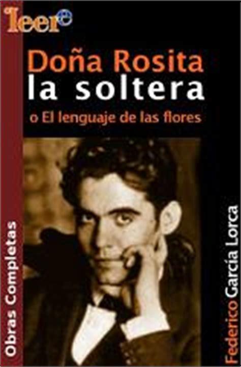 libro doa rosita la soltera resumen de do 241 a rosita la soltera gt poemas del alma