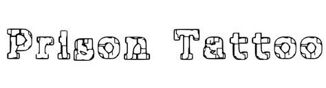 jailhouse tattoo lettering prison tattoo schriftart de