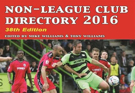 non league club directory 2017 1869833694 the non league football paper