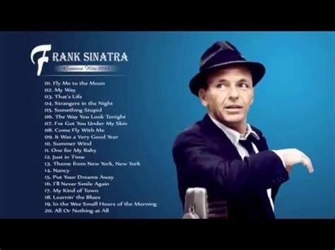 the best of sinatra frank sinatra greatest hits the best of frank sinatra hq