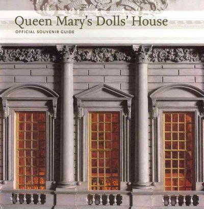 dolls house author queen mary s dolls house john martin robinson 9781857597639