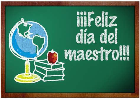 google imagenes feliz dia del maestro im 225 genes feliz dia del maestro