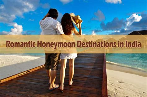 honeymoon vacations rajasthan india honeymoon in india 5 romantic honeymoon destinations in india