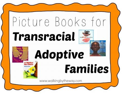 adoption picture books 17 best images about adoption transracial on