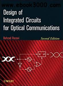integrated circuits for optical communications design of integrated circuits for optical communications 2nd edition free ebooks