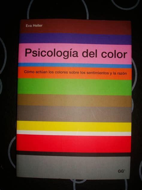 libro what color is the 2 libros de cabecera para aprender sobre la teor 237 a del color paredro com