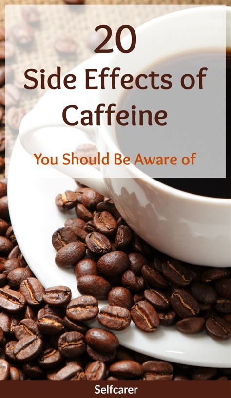 Side Effects From Detoxing Caffeine by 20 Side Effects Of Caffeine You Should Be Aware Of Selfcarer