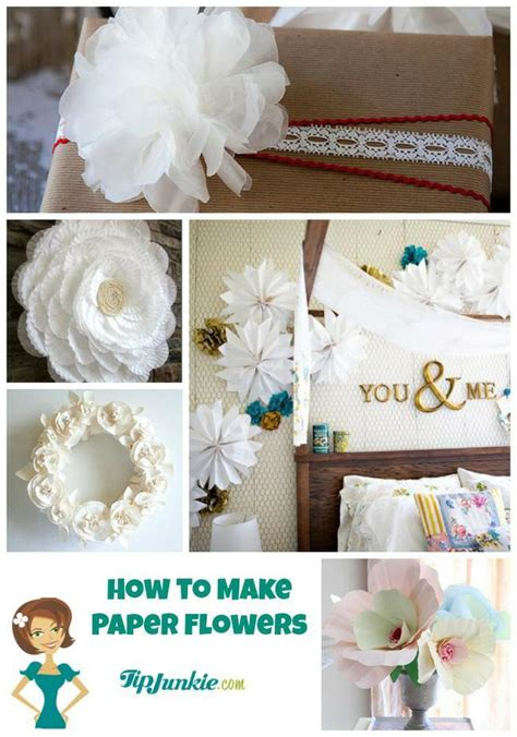 Ways To Make Paper - 21 ways to make beautiful flowers paper fabric tip junkie
