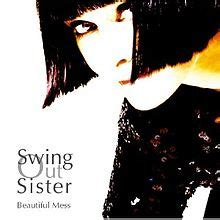 swing out sister albums beautiful mess swing out sister album wikipedia