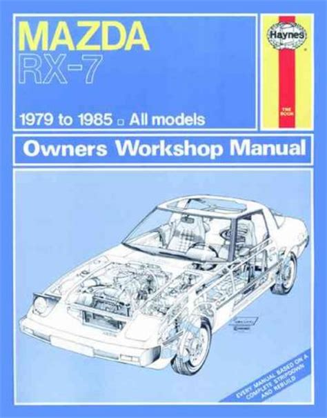 mazda rx 7 1984 1985 service repair manual download manuals mazda rx 7 1979 1985 haynes service repair manual sagin workshop car manuals repair books