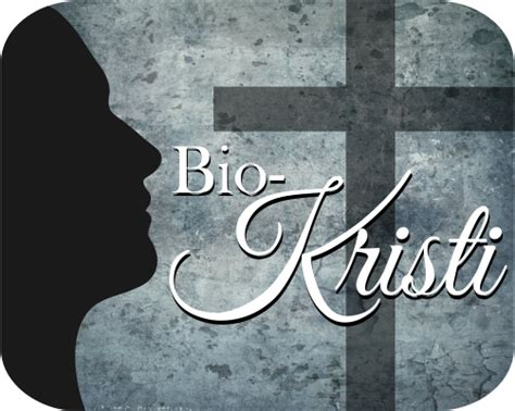 Bio Yang Besar mengenal tokoh tokoh besar kristiani melalui bio kristi