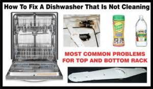 Bosch Dishwasher Not Cleaning Bottom Rack by Dishwasher Not Cleaning Removeandreplace