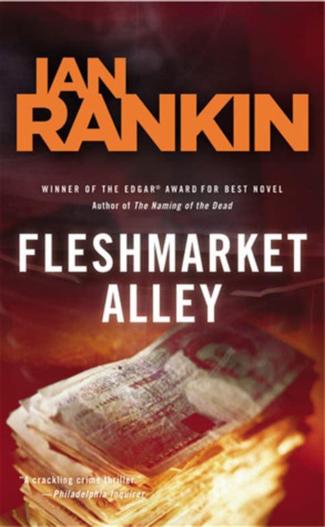 libro fleshmarket close a rebus fleshmarket alley inspector rebus 15 by ian rankin