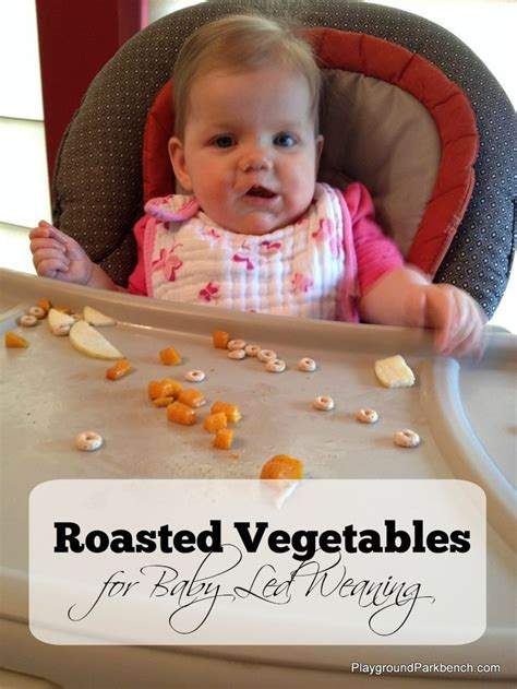 mumcentral baby led weaning exles roasted vegetables for baby led weaning baby led weaning led weaning and babies