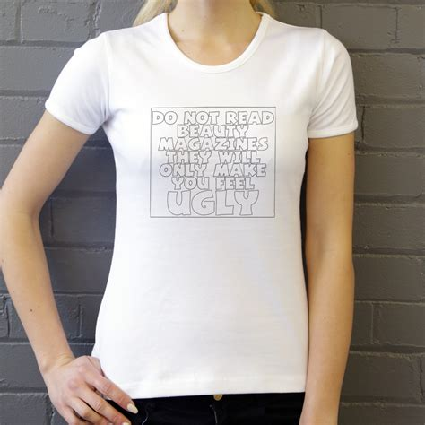 t shirt design magazine do not read beauty magazines they will only make you feel