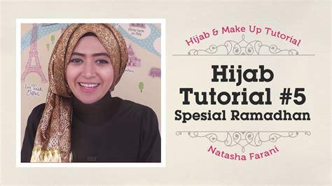 tutorial makeup natural natasha farani 56 hijab tutorial natasha farani katun scarf how to