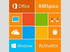 KMSpico 11 FINAL (Office and Windows 10+8+7 Activator ... Kmspico Windows 10