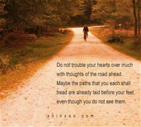 the road ahead inspirational stories of open hearts and minds books quotes about the road ahead quotesgram
