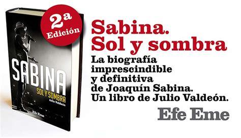 libro sabina sol y se publica una antolog 237 a de letras de canciones de sabina