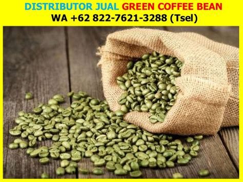 Green Coffee Di Surabaya wa 62 822 7621 3288 tsel penjual green coffee bean di