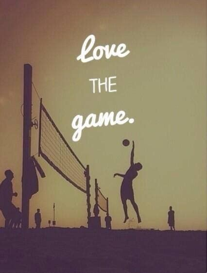 imagenes motivadoras voleibol quot when you love something it makes it 10x easier to do and