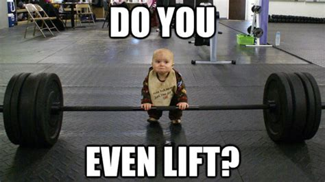 Do You Even Lift Bro Meme - 20 weightlifting memes that are way too true