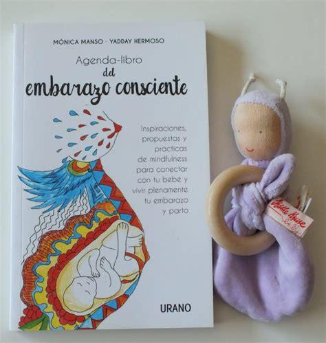 agenda libro del embarazo consciente 8479539313 nuestras experiencias como mamis iii sorteo de una agenda del embarazo consciente 171 happy mama