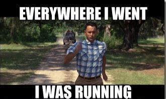 Run Forrest Run Meme - run forrest run anonymouspoem com