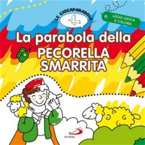 la pecorella smarrita pecorella smarrita parabola la parabola della pecorella smarrita libro san paolo