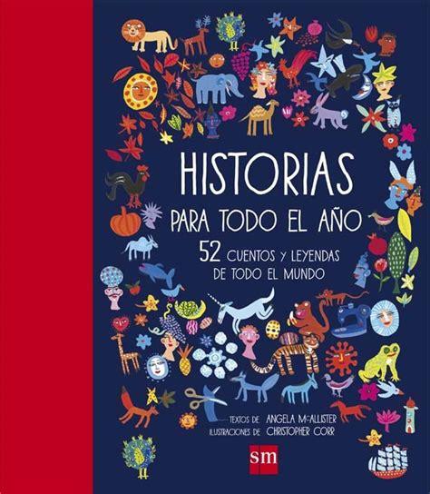 cuentos para todo el 8420784583 libros de narrativa breve cuentos y relatos cortos archivos p 225 gina 4 de 28 libros y literatura