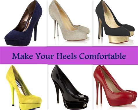 make heels more comfortable make your high heels more comfortable