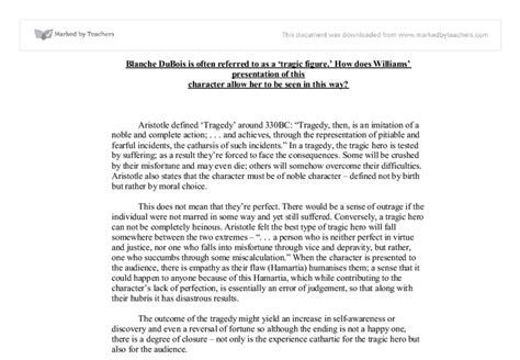 Blanche Dubois Essay by To What Extent Can Blanche Dubois Be Considered A Tragic A Level Marked By
